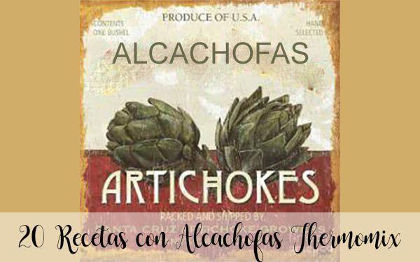 20 recetas con alcachofas con thermomix