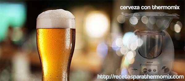 hacer cerveza con thermomix