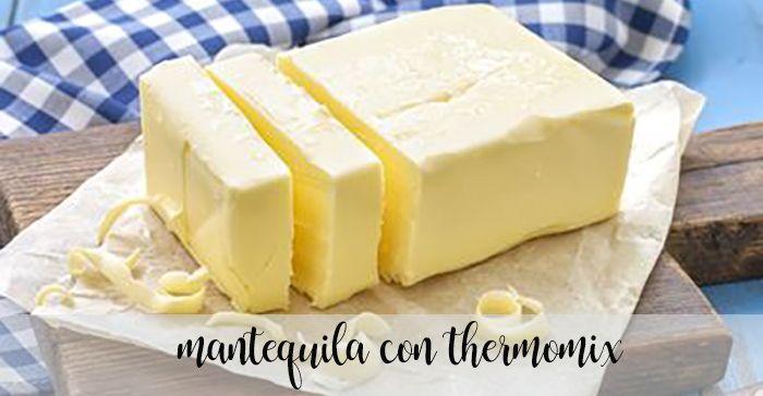 Mantequilla con la Thermomix