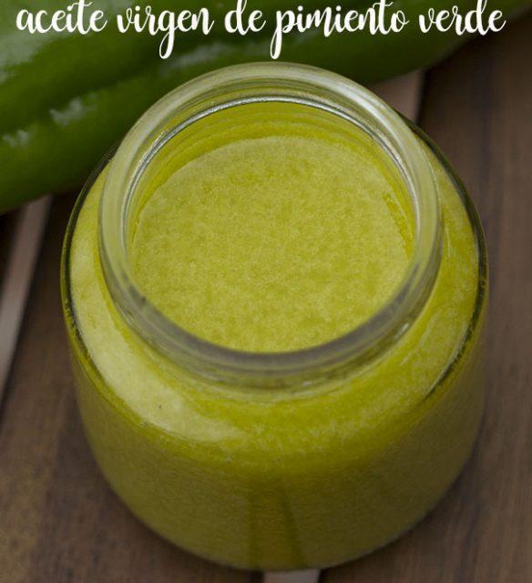 Como preparar aceite virgen de pimiento verde con thermomix