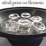 Truco: esterilizar con la thermomix