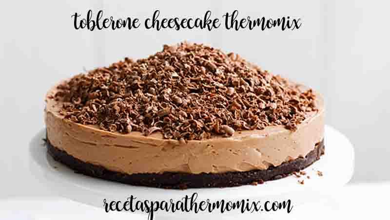 Chessecake de toblerone con thermomix