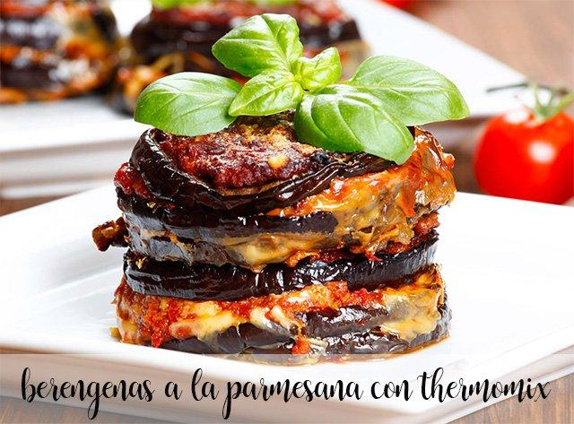 Berenjenas a la parmesana con thermomix