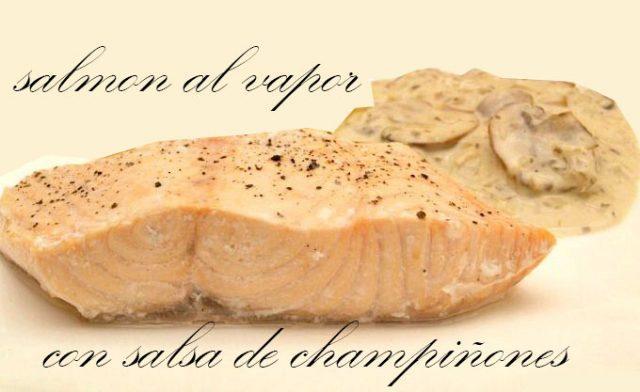 Salmón al vapor con salsa de champiñones con thermomix