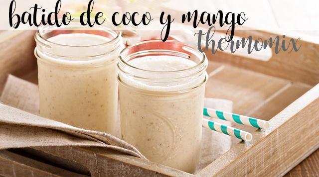 batido de mango y coco con thermomix