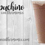 Frapuchino con thermomix