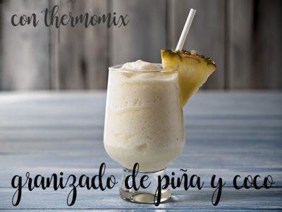 granizado de piña y coco con thermomix