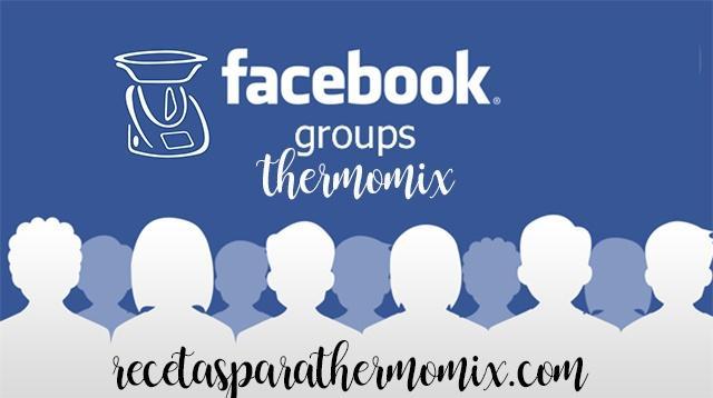 los mejores grupos de facebook de thermomix