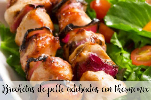 Brochetas de pollo adobadas con thermomix