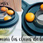 Como separar las claras de las yemas de los huevos con nuestra thermomix