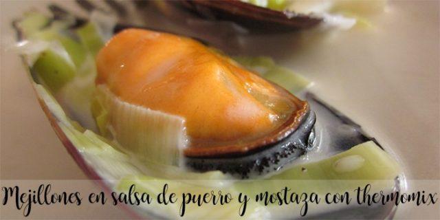 Mejillones en salsa de puerro y mostaza con thermomix