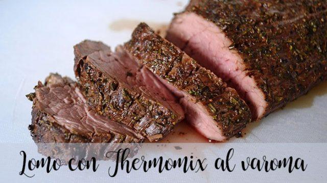 Lomo con Thermomix al varoma