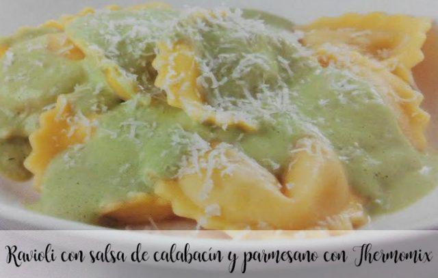 Ravioli con salsa de calabacín y parmesano con Thermomix
