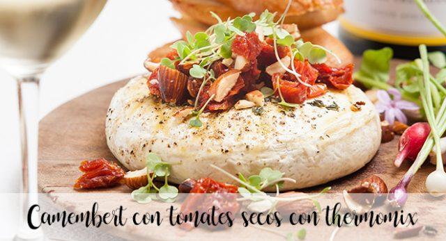 Camembert con tomates secos con thermomix