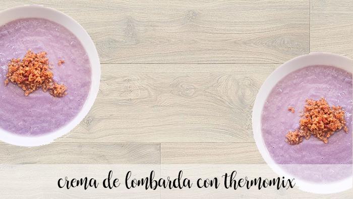 Crema de lombarda con thermomix