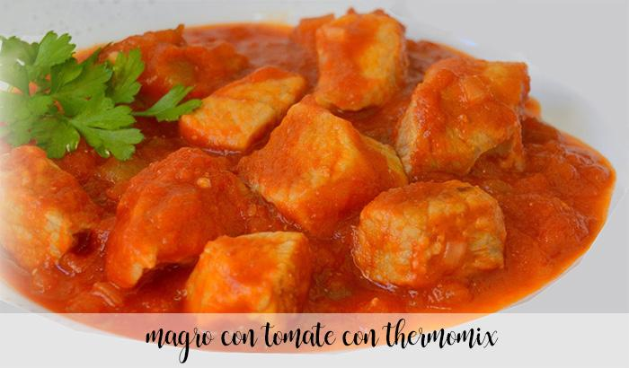 Magro con tomate con thermomix