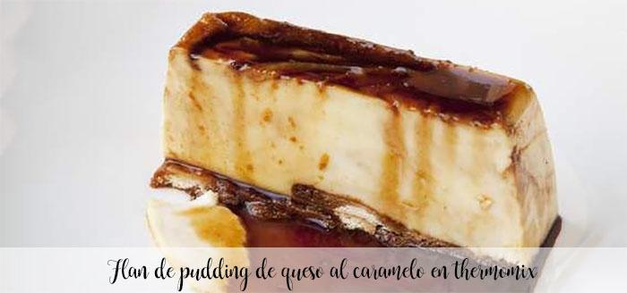 Flan o pudding de queso al caramelo en thermomix