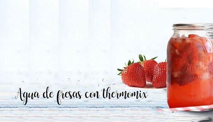 agua de fresas con thermomix