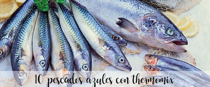 10 pescados azules con thermomix