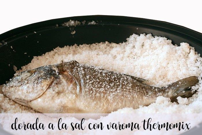 Dorada a la sal al varoma con thermomix