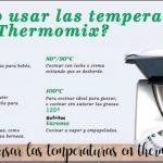 Uso correcto de las temperaturas de la Thermomix