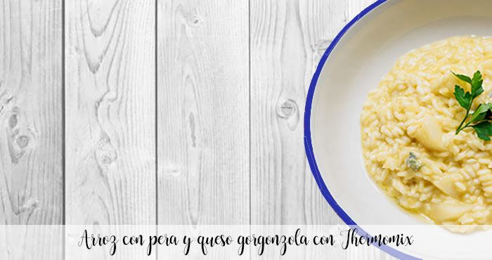 Arroz con pera y queso gorgonzola con Thermomix