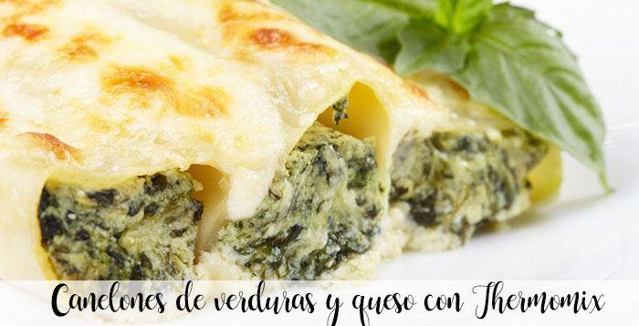 Canelones de verduras y queso con Thermomix