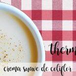 Crema suave de coliflor con Thermomix