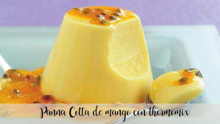 Panna Cotta de mango con thermomix