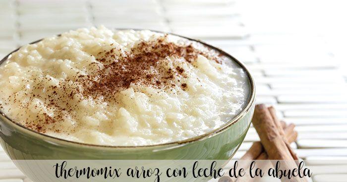 Thermomix arroz con leche de la abuela