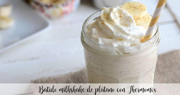 Batido milkshake de plátano con Thermomix