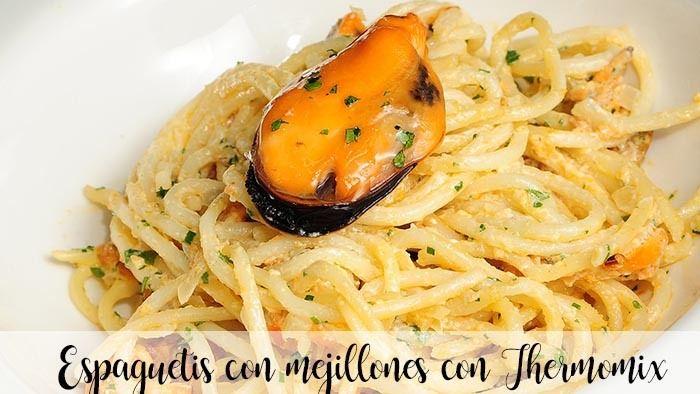 Espaguetis con mejillones con Thermomix