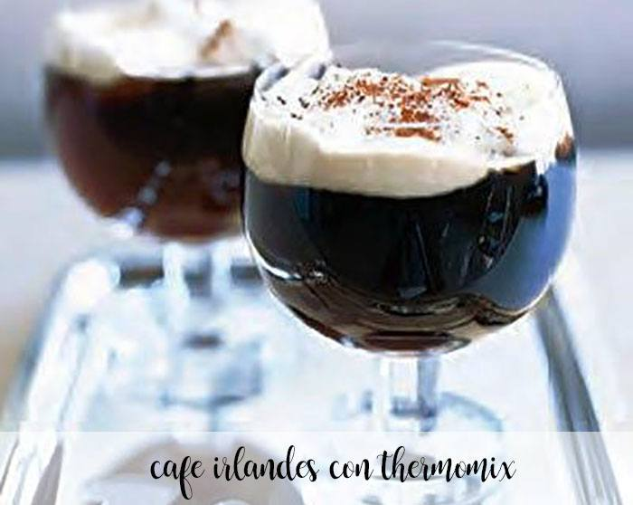 cafe irlandes con thermomix