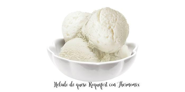 Helado de queso Roquefort con Thermomix