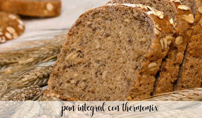 Pan integral con Thermomix