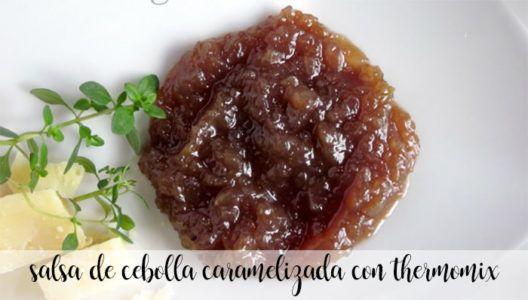 salsa de cebolla caramelizada con thermomix