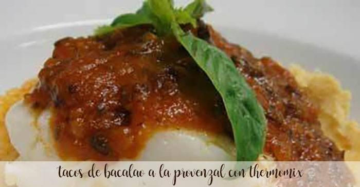 tacos de bacalao a la provenzal con thermomix