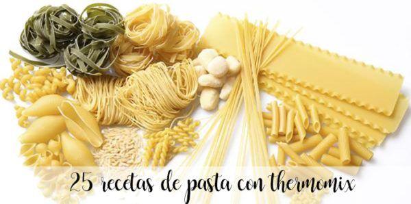 25 recetas de pasta con thermomix