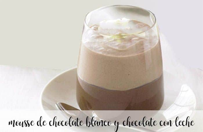 Mousse de chocolate blanco y chocolate con leche con thermomix