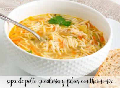 Sopa de pollo con zanahoria y fideos con thermomix
