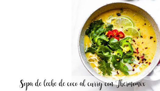 Sopa de leche de coco al curry con Thermomix