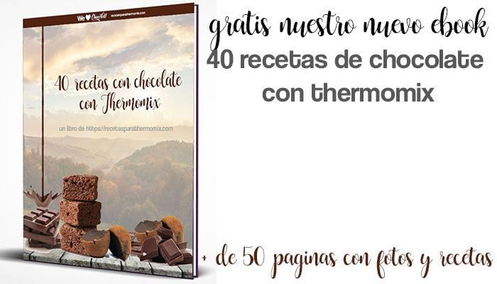 40 recetas de chocolate con thermomix