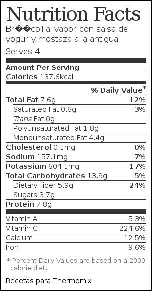 Nutrition label for Brócoli al vapor con salsa de yogur y mostaza a la antigua