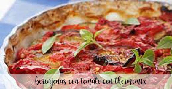 Berenjenas con tomate con Thermomix