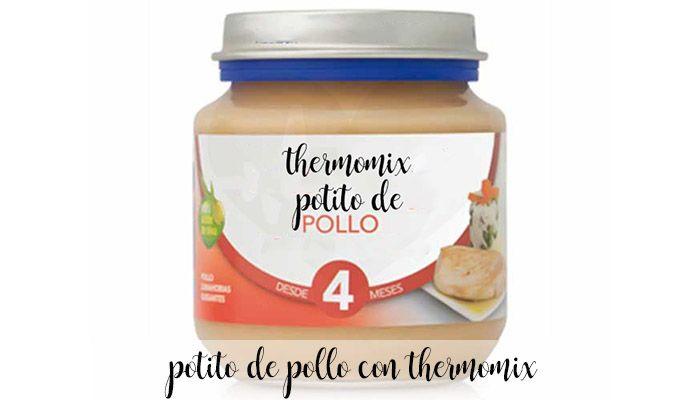 Potito de pollo para bebes con thermomix
