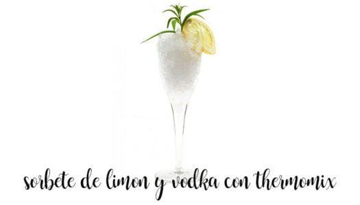 Sorbete de limón y vodka con Thermomix