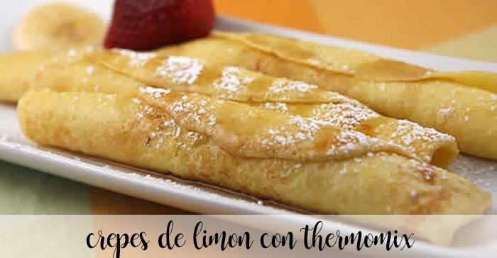 Crêpes de limón con Thermomix