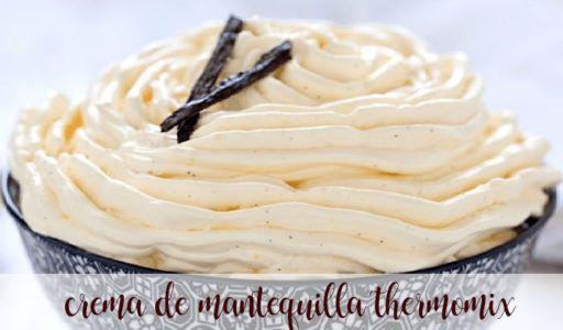 Crema de mantequilla con thermomix