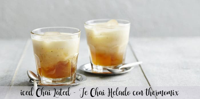 Iced Chai Latted - Te Chai Helado con thermomix