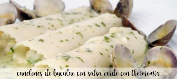 Canelones de bacalao en salsa verde con Thermomix